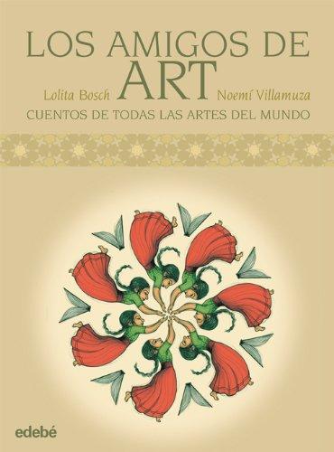 Los Amigos De Art Cuentos Del Mundo Para Explicar Las Artes