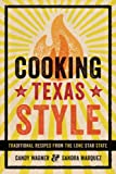 img - for Cooking Texas Style: Traditional Recipes from the Lone Star State book / textbook / text book