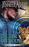 Die Liebe des Wolfes: Shifters Unbound, Book 4.5 (German Edition)