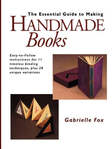Essential Guide to Making Handmade Books