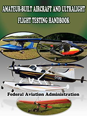 Amateur-Built Aircraft and Ultralight Flight Testing Handbook