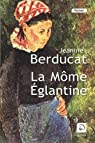 La Môme Eglantine par Berducat