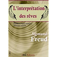 L'interprétation des rêves (ou, La Science des Rêves) (French Edition)