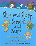 img - for [(Slide and Slurp, Scratch and Burp: More about Verbs )] [Author: Brian P Cleary] [Mar-2007] book / textbook / text book