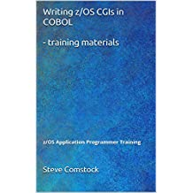 Writing z/OS CGIs in COBOL - training materials: z/OS Application Programmer Training
