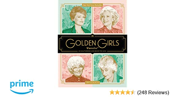 Golden Girls Forever: An Unauthorized Look Behind the Lanai: Jim