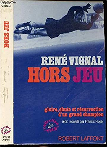 René Vignal – Hors-jeu