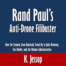 Rand Paul's Anti-Drone Filibuster