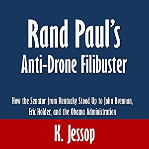 Rand Paul's Anti-Drone Filibuster Audiobook