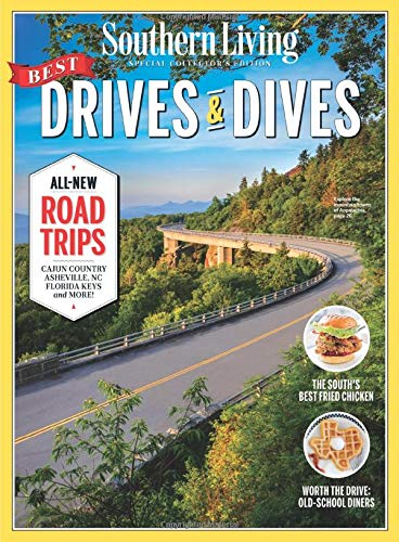 SOUTHERN LIVING Best Drives & Dives: All-New Road Trips