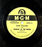 #10: Hank Williams - MGM Country 78 RPM - Howlin' At The Moon / I Can't Help It