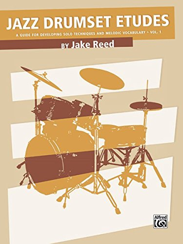 Download Jazz Drumset Etudes, Vol 1: A Guide for Developing Solo Techniques and Melodic Vocabulary pdf epub