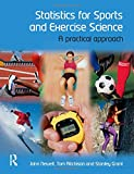 img - for Statistics for Sports and Exercise Science: A Practical Approach book / textbook / text book