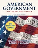 American Government 2006, Larry J. Sabato and Karen J. O'Connor, 032143434X