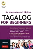 img - for Tagalog for Beginners: An Introduction to Filipino, the National Language of the Philippines (MP3 Audio CD Included) book / textbook / text book