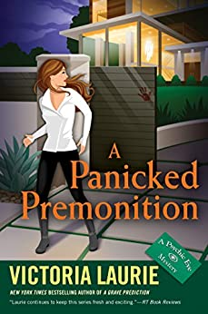 A Panicked Premonition (Psychic Eye Mystery) by [Laurie, Victoria]