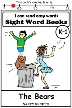 The Bears: I CAN READ EASY WORDS SIGHT WORD BOOKS: Level K-1 Early Reader: Beginning Readers (I Can Read Easy Words: Sight Word Books Book 5) by [Genetti, Nancy]
