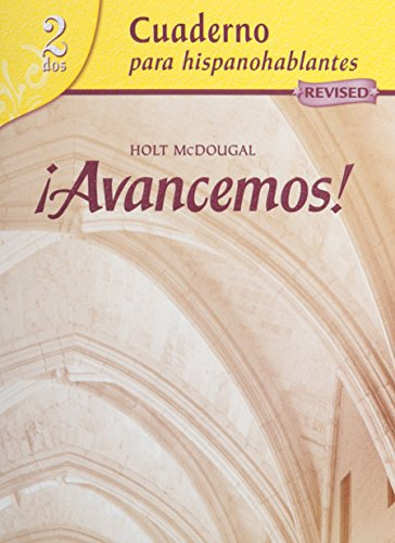 ¡Avancemos!: Cuaderno para hispanohablantes (Student Workbook) with Review Bookmarks Level 2 (Spanish Edition)
