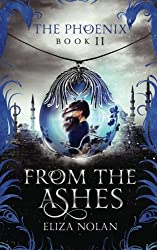 From the Ashes (The Phoenix) (Volume 2)