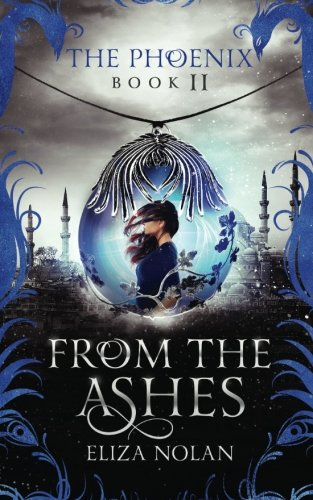 From the Ashes (The Phoenix) (Volume 2) pdf
