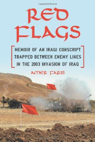 Red Flags: Memoir of an Iraqi Conscript Trapped Between Enemy Lines in the 2003 Invasion of Iraq ()