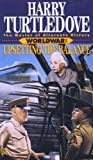 Upsetting the Balance (Worldwar Series, Volume 3)