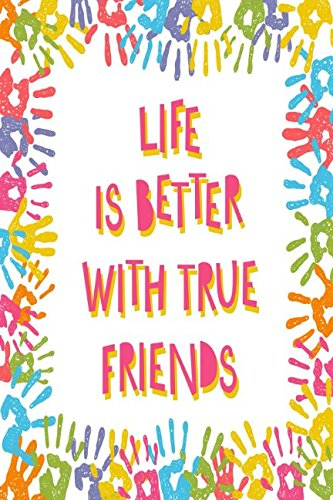 Download Life Is Better With True Friends: Unlined Journal Portable pdf