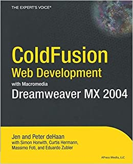ColdFusion Web Development With Macromedia Dreamweaver MX 2004 (Books For Professionals By Professionals) Ebook Rar
