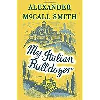 My Italian Bulldozer: A Paul Stuart Novel (1)