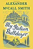 Image of My Italian Bulldozer: A Novel