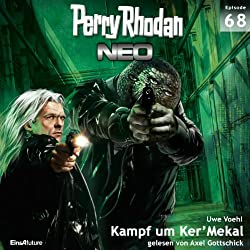 Kampf um Ker'Mekal (Perry Rhodan NEO 68)