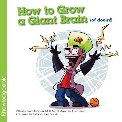 How to Grow a Giant Brain (of doom!)