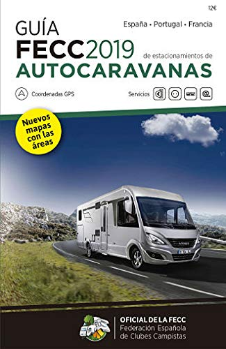 Guía FECC Autocaravanas 2019: Amazon.es: Vv.Aa., Vv.Aa.: Libros