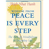 Wisdom from Peace Is Every Step: The Path of Mindfulness in Everyday Life (Charming Petite Series)