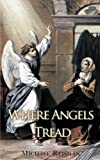 Where Angels Tread, Michael Reisman, 1440125325