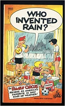 Who Invented Rain? (Family Circus) by Bil Keane (1986-04-12)