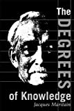 img - for The Degrees of Knowledge (The Collected Works of Jacques Maritain, Vol. 7) book / textbook / text book