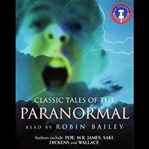 Classic Tales of the Paranormal Audiobook
