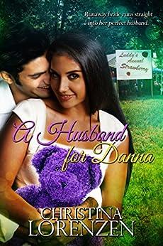 A Husband For Danna by [Lorenzen, Christina]