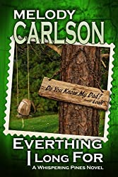 Everything I Long For (The Whispering Pines Series Book 2)