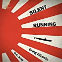 Silent Running: Crash Dive, Book 2 Audiobook by Craig DiLouie Narrated by R.C. Bray