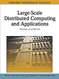 Large-Scale Distributed Computing and Applications, Valentin Cristea, 1615207031