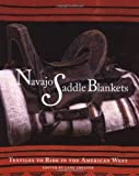Navajo Saddle Blankets, Lane Coulter, 0890134073