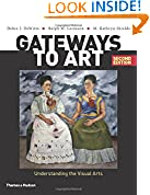 #1: Gateways to Art: Understanding the Visual Arts (Second edition)