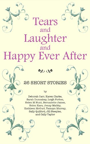 Tears and Laughter and Happy Ever After