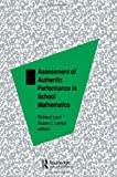 Assessment of Authentic Performance in School Mathematics, , 0805818774