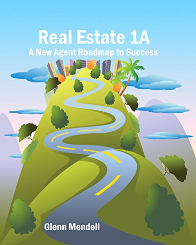 Real Estate 1A: A New Agent Roadmap to Success