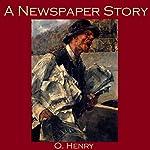 A Newspaper Story | O. Henry
