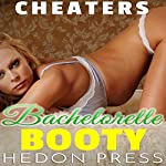 Bachelorette Booty: Cheaters, Book 2 | Hedon Press