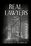 Real Lawyers: A Novel